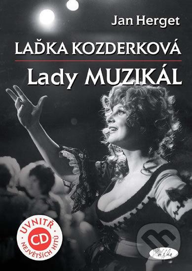 Laďka Kozderková Lady muzikál + CD - Jan Herget