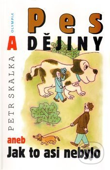 Pes a dějiny - Petr Skalka