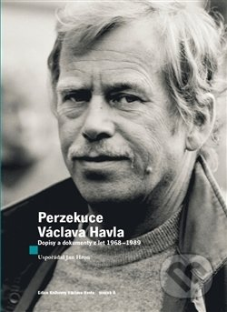 Perzekuce Václava Havla - Václav Havel, Jan Hron