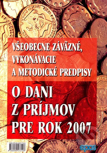 Removu.cz Všeobecne záväzné, vykonávacie a metodické predpisy o dani z príjmov pre rok 2007 Image