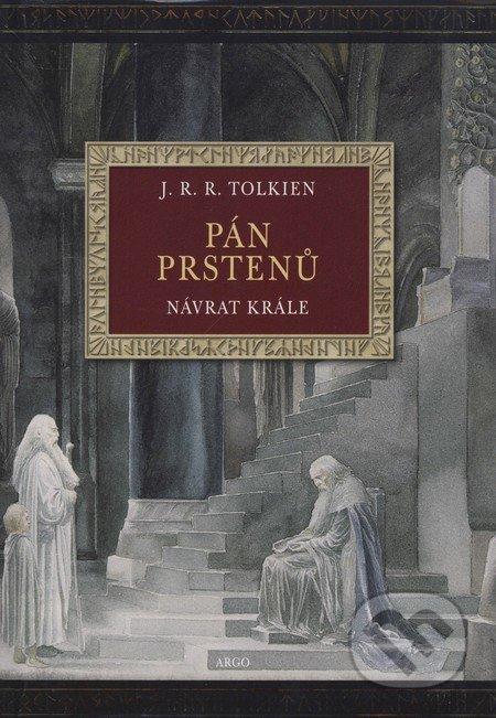 Pán prstenů III - Návrat krále (ilustrovaná verze) - J.R.R. Tolkien