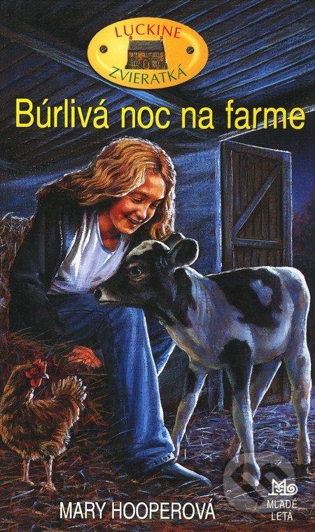 Búrlivá noc na farme - Mary Hooperová