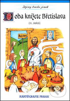 Newdawn.it Doba knížete Břetislava (11. století) Image