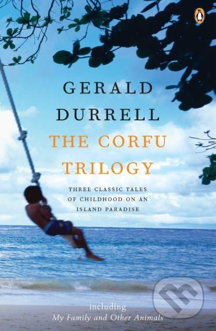 The Corfu Trilogy - Gerald Durrell