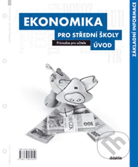 Ekonomika pro střední školy - Úvod - Didaktis ČR