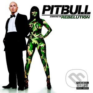Pitbull: Rebelution - Pitbull