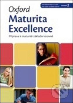Oxford Maturita Excellence Z: Příprava K Maturitě Základní Úrovně - Eva Paulerová