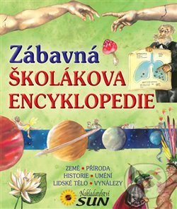 Zábavná školákova encyklopedie -