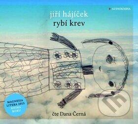 Rybí krev - Jiří Hájíček, Dana Černá