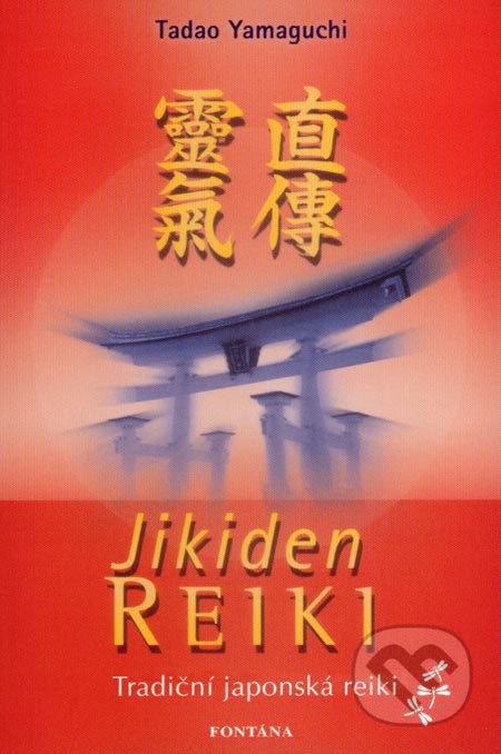 Jikiden Reiki - Tadao Yamaguchi