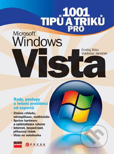 1001 tipů a triků pro Microsoft Windows Vista - Ondřej Bitto, Vladislav Janeček