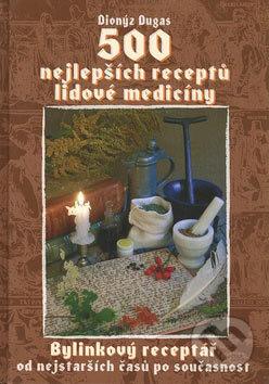 Newdawn.it 500 nejlepších receptů lidové medicíny Image
