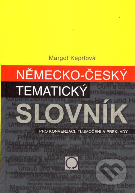 Německo-český tematický slovník - Margot Keprtová