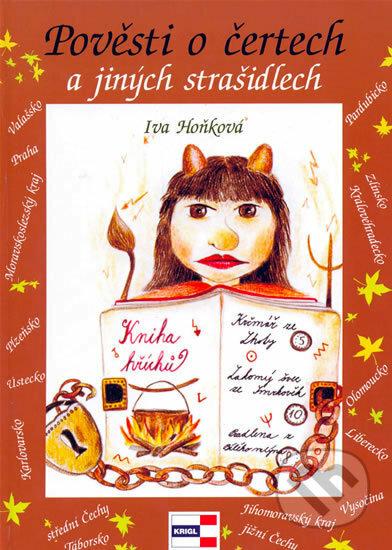 Pověsti o čertech a jiných strašidlech - Iva Hoňková, Iva Hoňková (ilustrácie)