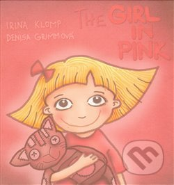 The Girl in the pink - Irina Klomp, Denisa Grimová (ilustrácie)