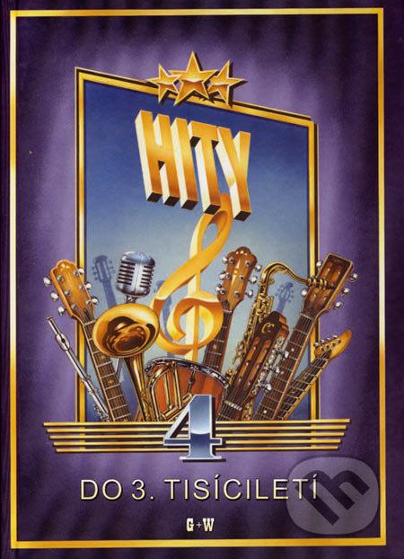 Hity 4 (do 3. tisíciletí) - G + W