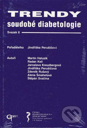 Trendy soudobé diabetologie 8 - Jindřiška Perušičová,