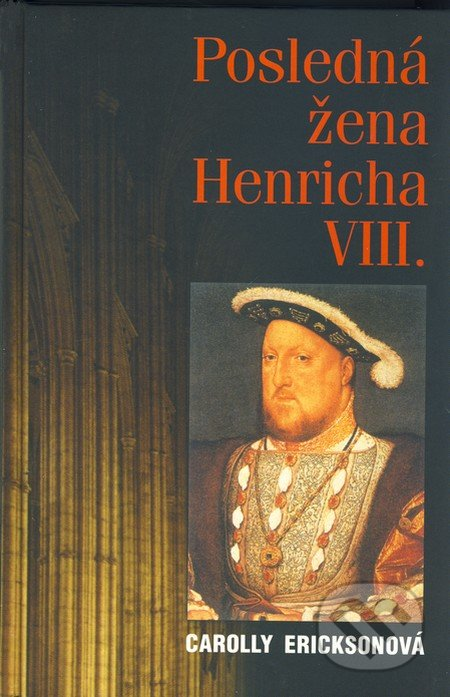Interdrought2020.com Posledná žena Henricha VIII. Image