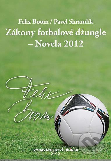 Fatimma.cz Zákony fotbalové džungle - Novela 2012 Image