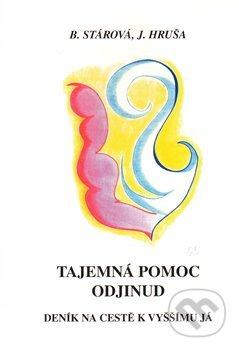 Tajemná pomoc odjinud - Jiří Hruša, Bohumila Stárová, Dana Lejsková (ilustrátor)