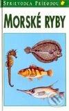 Peticenemocnicesusice.cz Sprievodca prírodou - Morské ryby Image