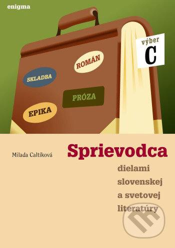 Fatimma.cz Sprievodca dielami slovenskej a svetovej literatúry C - 3. roč. Image
