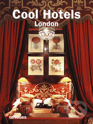 Cool Hotels London - Martin N. Kunz