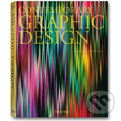 Contemporary Graphic Design - Charlotte Fiell, Peter Fiell