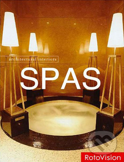 Architectural Interiors: Spas -