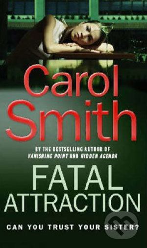 Fatal Attraction - Carol Smith