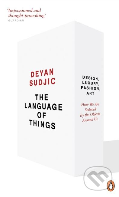 The Language of Things - Deyan Sudjic