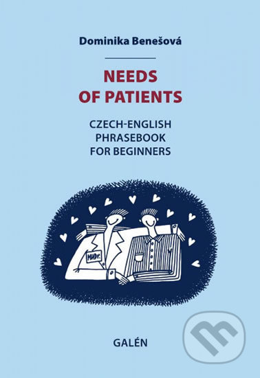 Needs of patients - Dominika Benešová