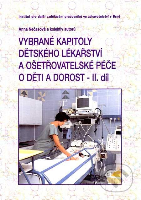 Interdrought2020.com Vybrané kapitoly dětského lékařství a ošetřovatelské péče o děti a dorost - II. díl Image