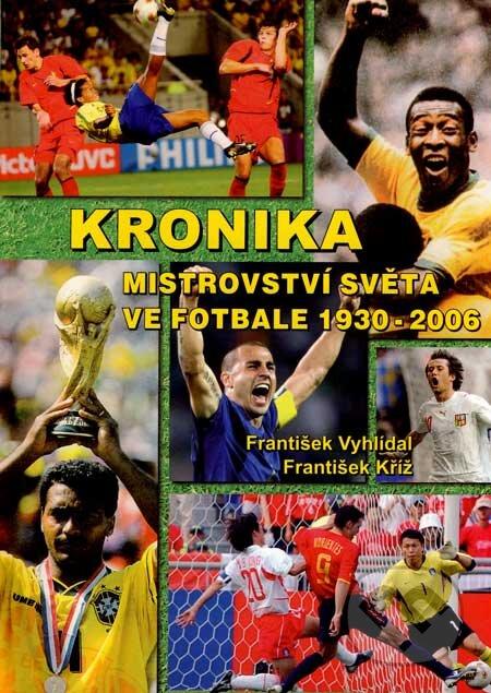 Bthestar.it Kronika mistrovství světa ve fotbale 1930 - 2006 Image