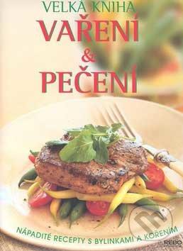 Velká kniha vaření a pečení - Rebo
