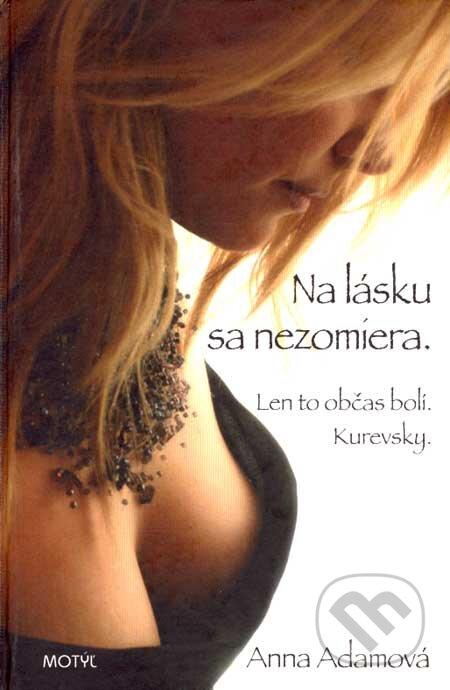 Removu.cz Na lásku sa nezomiera. Len to občas bolí. Kurevsky. Image