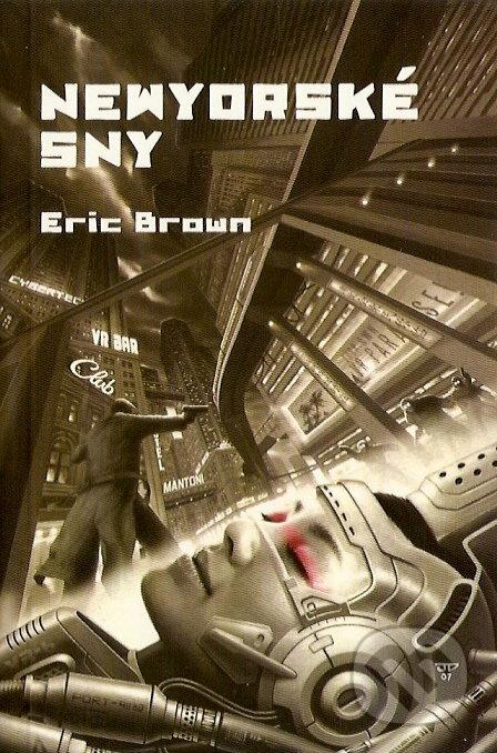 Newyorské sny - Eric Brown