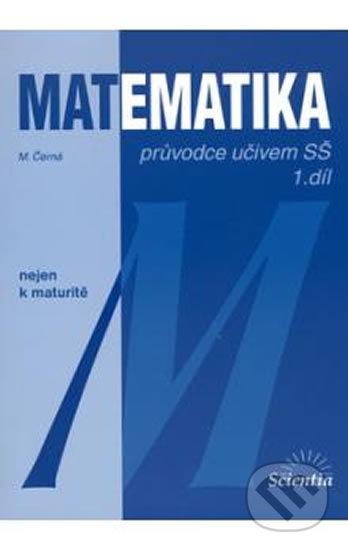 Interdrought2020.com Matematika: Průvodce učivem SŠ 1. díl Image