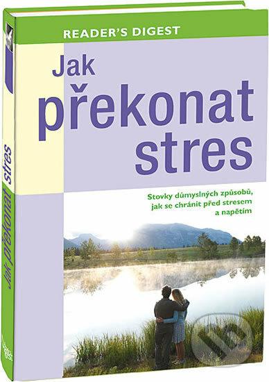 Peticenemocnicesusice.cz Jak překonat stres Image
