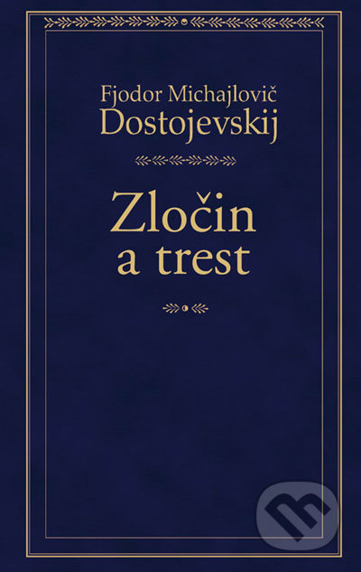 Kniha Zločin a trest (Fjodor Michajlovič Dostojevskij)