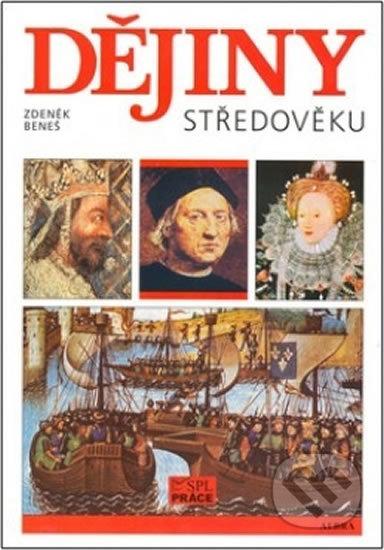 Dějiny středověku - Beneš, Radek Beneš