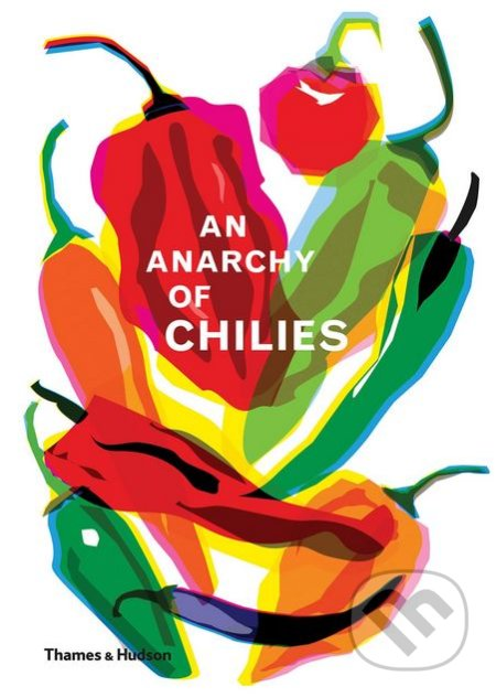 An Anarchy of Chillies - Caz Hildebrand