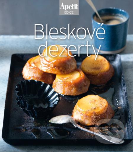 Bleskové dezerty - kuchařka z edice Apetit - BURDA Media 2000