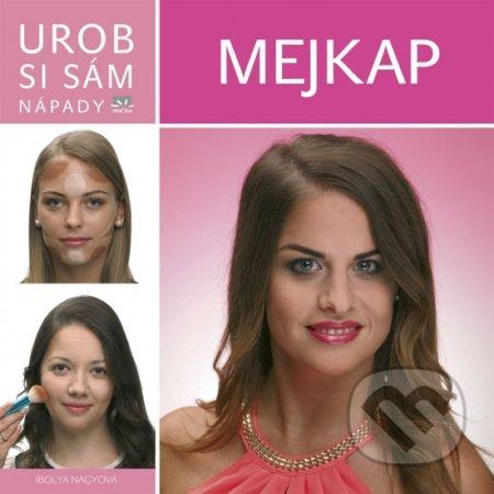 733d7ca3f Kniha: Mejkap - Urob si sám (Ibolya Nagy) | Martinus