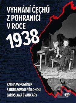 Fatimma.cz Vyhnání Čechů z pohraničí v roce 1938 Image