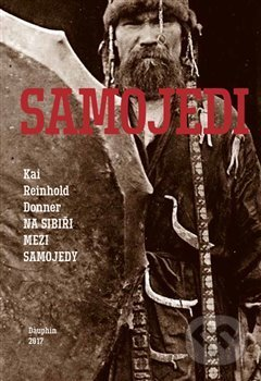 Na Sibiři mezi Samojedy - Kai Reinhold Donner