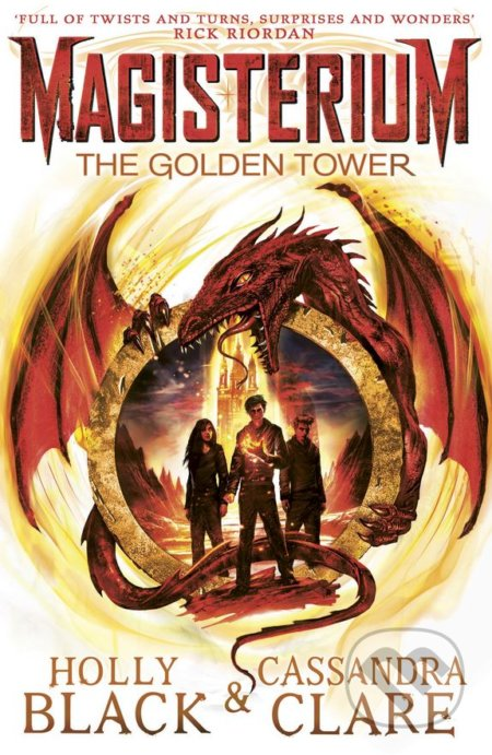 The Golden Tower - Cassandra Clare, Holly Black