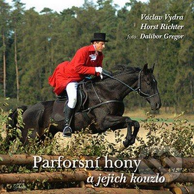 Parforsní hony - Ing. Dalibor Gregor