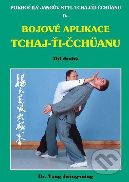 Bojové aplikace TCHAJ-ŤI ČCHÜANU 2. - Dr. Yang Jwing-ming