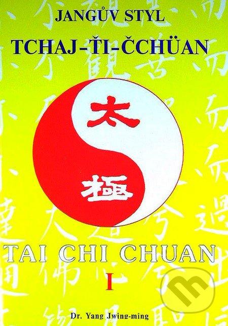 Jangův styl tchaj-ťi čchüan 1. - Yang Jwing-ming